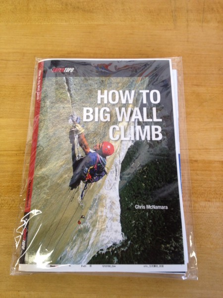The Very First How to Big Wall Climb SuperTopo book to come off the pr...