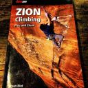 Rain, Snow, and Sun: Climbing in Zion - Click for details