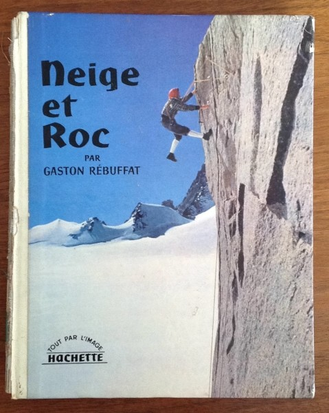 Neige et Roc, French climbing instructional book from 1959