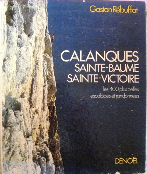 Gaston Rébuffat:  Calanques