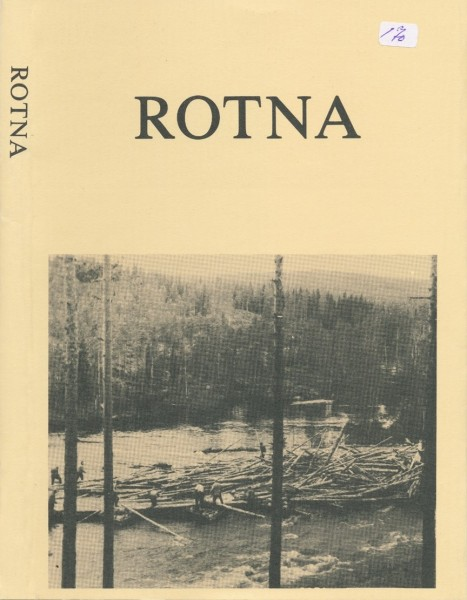 The history of timber floating in Rotna
