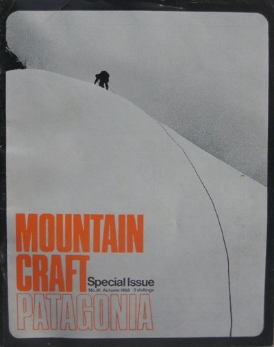 Cover of Mountain Craft #81, a Special Issue on Patagonia, August, 196...