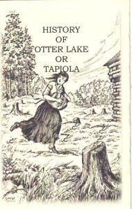 History of Otter Lake or Tapiola