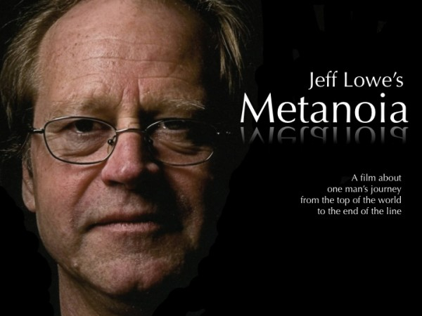 Jeff Lowe's Metanoia - Narrated by Jon Krakauer - Directed by Jim Aikm...