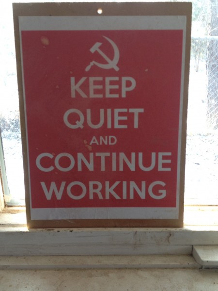 Shut up and work, comrade!