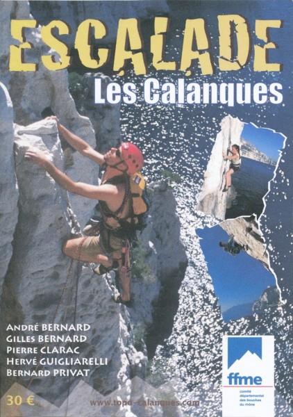 """""""Escalade Les Calanques"""" by Andre Bernard, Gilles Bernard, Pierre Clar..."""