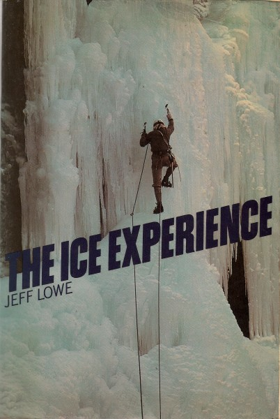 Jeff Lowe's The Ice Experience (published 1979)