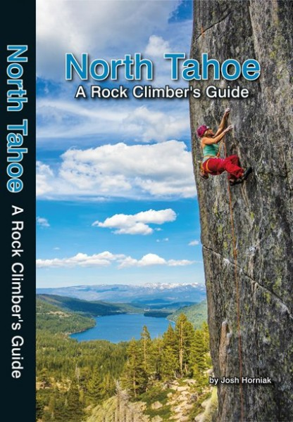 North Tahoe: A Rock Climber's Guide