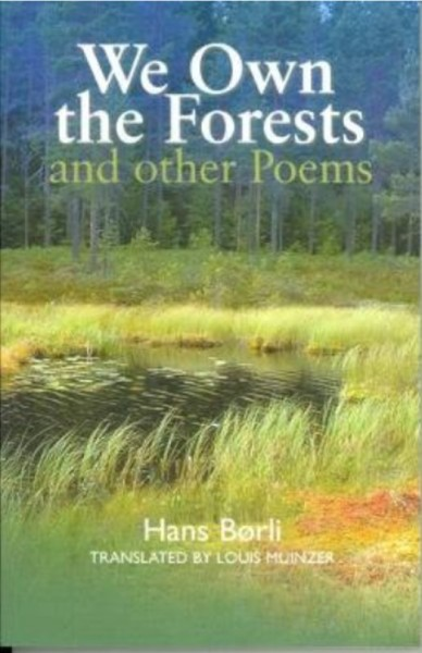 Hans Borli - We Own the Forests and other Poems - translated by Louis ...