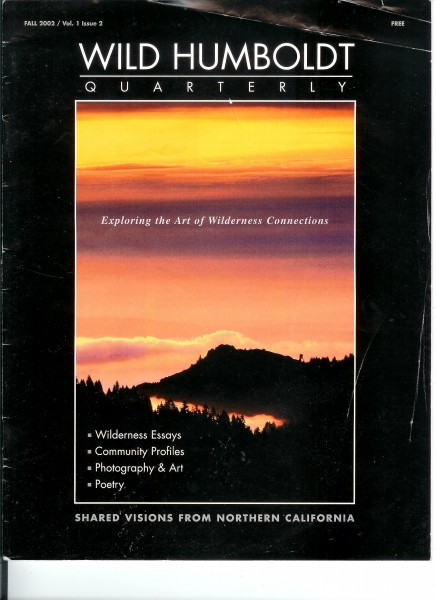 Cover of Wild Humboldt Quarterly, FALL 2002 / Vol. 1 Issue 2