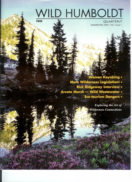 Cover of Wild Humboldt Quarterly, SUMMER / FALL 2003 / Vol. 2 Issue 1