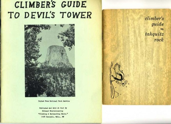 First Devil's Tower Guide and The 1956 Tahquitz Guide (which usher...